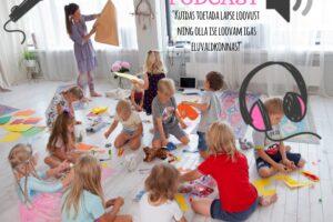 Tule kuula podcasti laste loovuse toetamise teemal